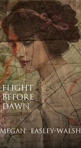 Ebook Flight Before Dawn by Megan Easley-Walsh read!