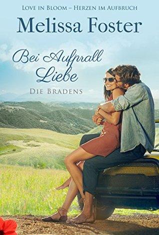 Ebook Bei Aufprall Liebe: Jake Braden by Melissa Foster DOC!