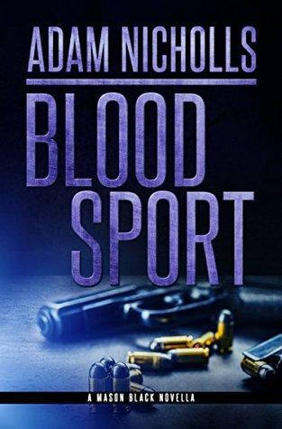Blood Sport (Mason Black #5)