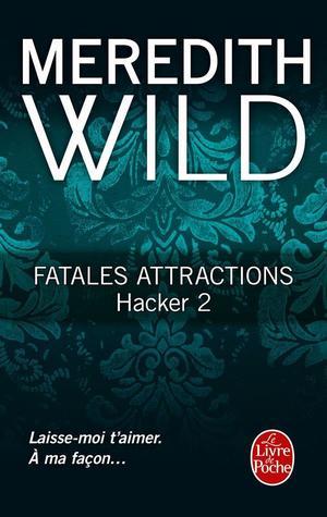 Fatales attractions (Hacker, #2)