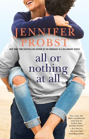 All or Nothing at All by Jennifer Probst