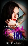 Beautiful Ink (An Inked Beauty Novel) Book One (Inked Beauty Series 1)