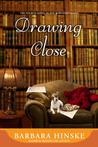 Drawing Close (Rosemont Saga #4)