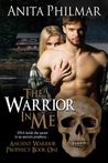 The Warrior in Me by Anita Philmar