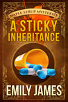 A Sticky Inheritance (Maple Syrup Mysteries, #1)