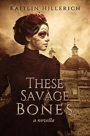 these-savage-bones