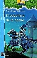 Casa Magica Del Arbol 2/El Caballero De LA Noche