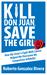 Kill Don Juan, Save the Girl