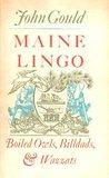 Maine Lingo: Boiled Owls, Billdads, & Wazzats