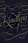 Kindling by Helen Scheuerer