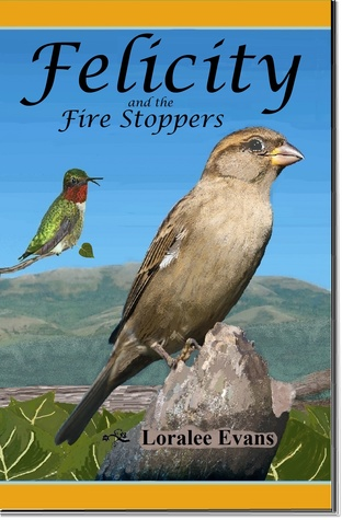 Felicity and the Fire Stoppers (Felicity, #3)