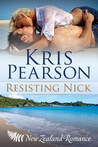 Resisting Nick (Wicked in Wellington, #3)