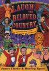 Laugh, the Beloved Country: A Compendium of South African Humour