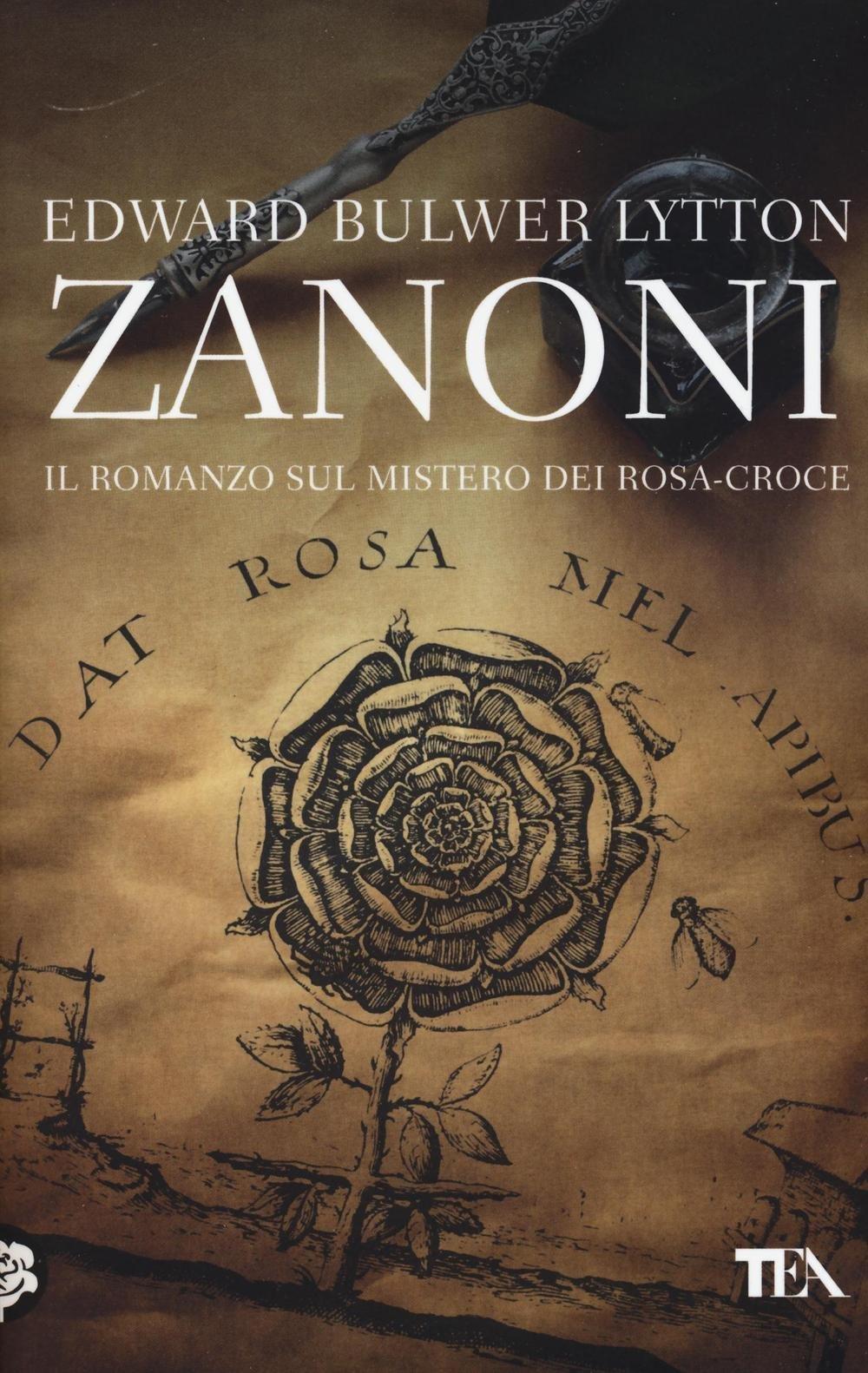 Zanoni. Il romanzo sul mistero dei Rosa-Croce
