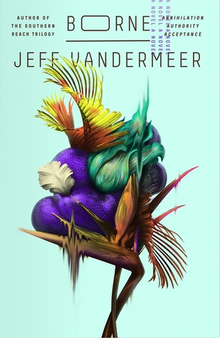 front cover of Borne by Jeff Vandermeer