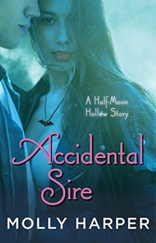 Accidental Sire (Half-Moon Hollow, #6)