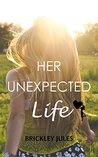 Her Unexpected Life (Treasures of Briarton Book 1)