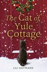 The Cat of Yule Cottage by Lili Hayward