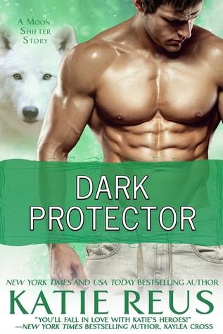 Dark Protector by Katie Reus
