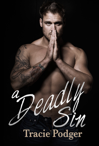 A Deadly Sin by Tracie Podger