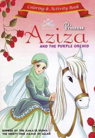 Princess Aziza and the Purple Orchid Activity Book (Princess Series)