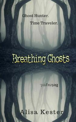 Breathing Ghosts: A Time Travel Adventure (Molly Claire Book 1)