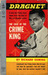 The Case of the Crime King (Dragnet, #4)