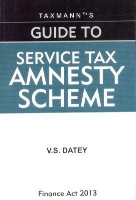 Guide to Service Tax Amnesty Scheme
