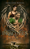 Dracones by Sheri-Lynn Marean