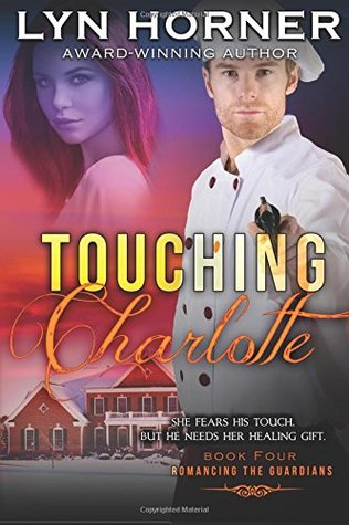 Touching Charlotte by Lyn Horner