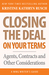 Closing the Deal...on Your ...