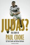 Judas: The Story of Paul Cooke