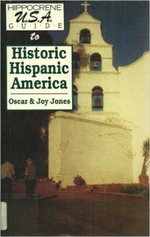 Hippocrene U.S.A. Guide to Historic Hispanic America