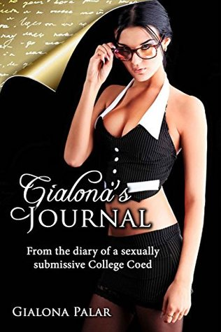 gialona-s-journal-from-the-diary-of-a-sexually-submissive-college-coed