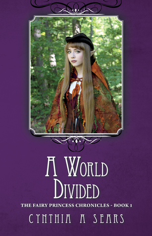 A World Divided by Cynthia A.  Sears