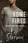 Home Fires by Kate Sherwood
