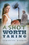 A Shot Worth Taking (Worth Series, #2)