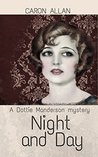 Night and Day: a Dottie Manderson mystery (Dottie Manderson mysteries Book 1)