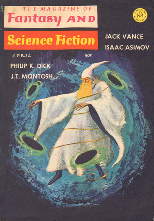 The Magazine of Fantasy and Science Fiction, April 1966 (The Magazine of Fantasy & Science Fiction, #179)