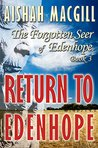 RETURN TO EDENHOPE (The Forgotten Seer of Edenhope Thriller Series Book 3)