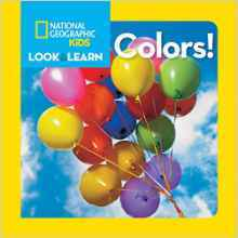 National Geographic Little Kids Look and Learn: Colors!