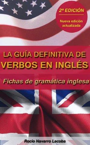 La guía definitiva de verbos en inglés ¡Segunda edición!