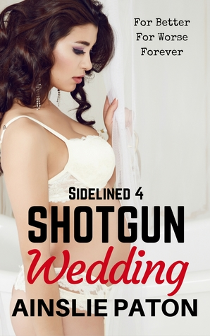 Shotgun Wedding(Sidelined 4)