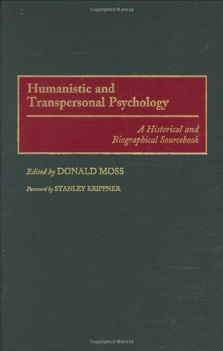 Humanistic and Transpersonal Psychology: A Historical and Biographical Sourcebook