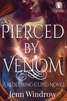 Pierced By Venom  (Redeeming Cupid, Book #2)