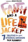 Faith and a Life Jacket by Ben Bernards