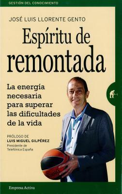 Espíritu de remontada por Jose Luis Llorente Gento