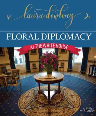 Floral Diplomacy: At the White House