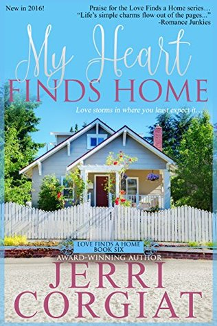 My Heart Finds Home (Love Finds a Home Book 6)