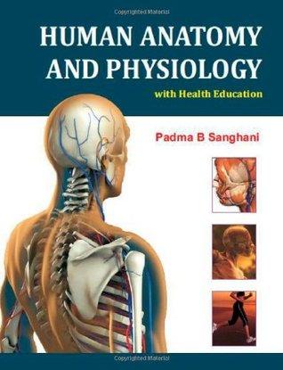 """Human Anatomy and Physiology"